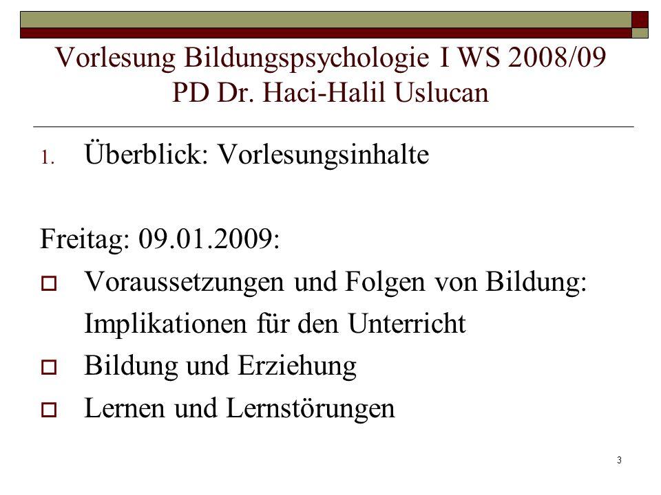 4 Wygotski und seine Bedeutung für die Bildungspsychologie Miller,P.(1996)Theorien der Entwicklungspychologie.