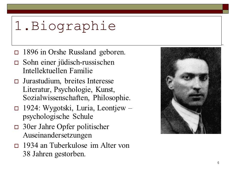 6 1.Biographie 1896 in Orshe Russland geboren. Sohn einer jüdisch-russischen Intellektuellen Familie Jurastudium, breites Interesse Literatur, Psychol
