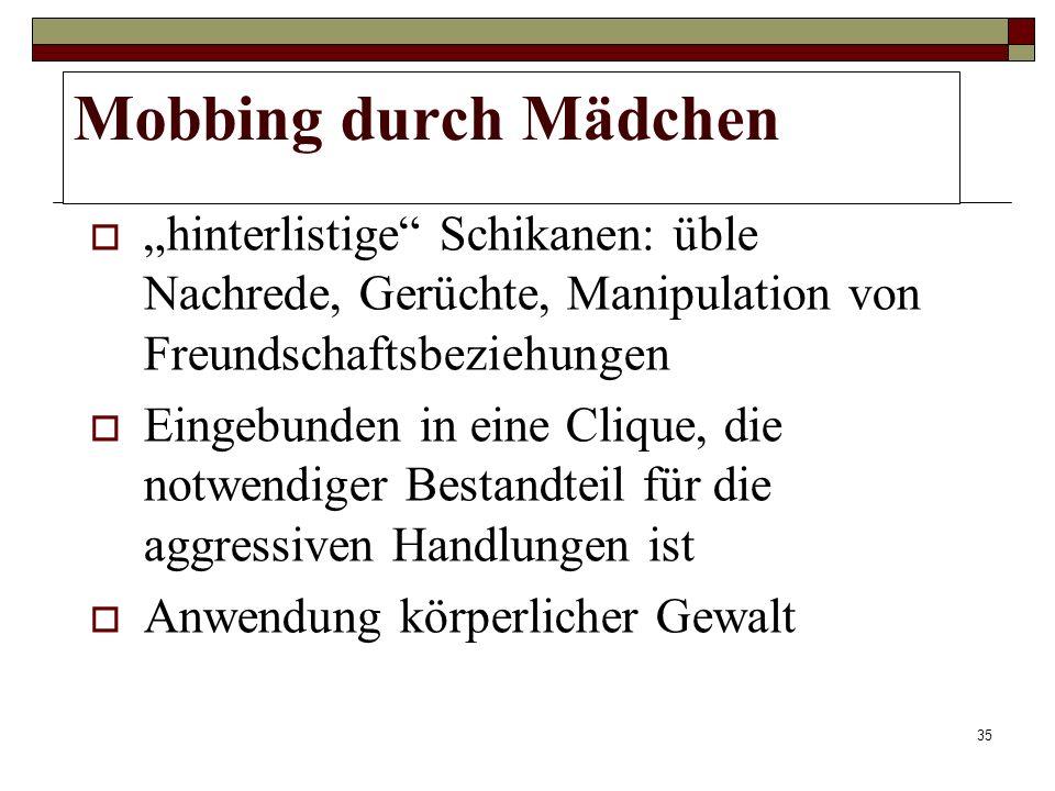 34 Mobbing Ist Mobbing geschlechtsspezifisch? Worin liegen Unterschiede?