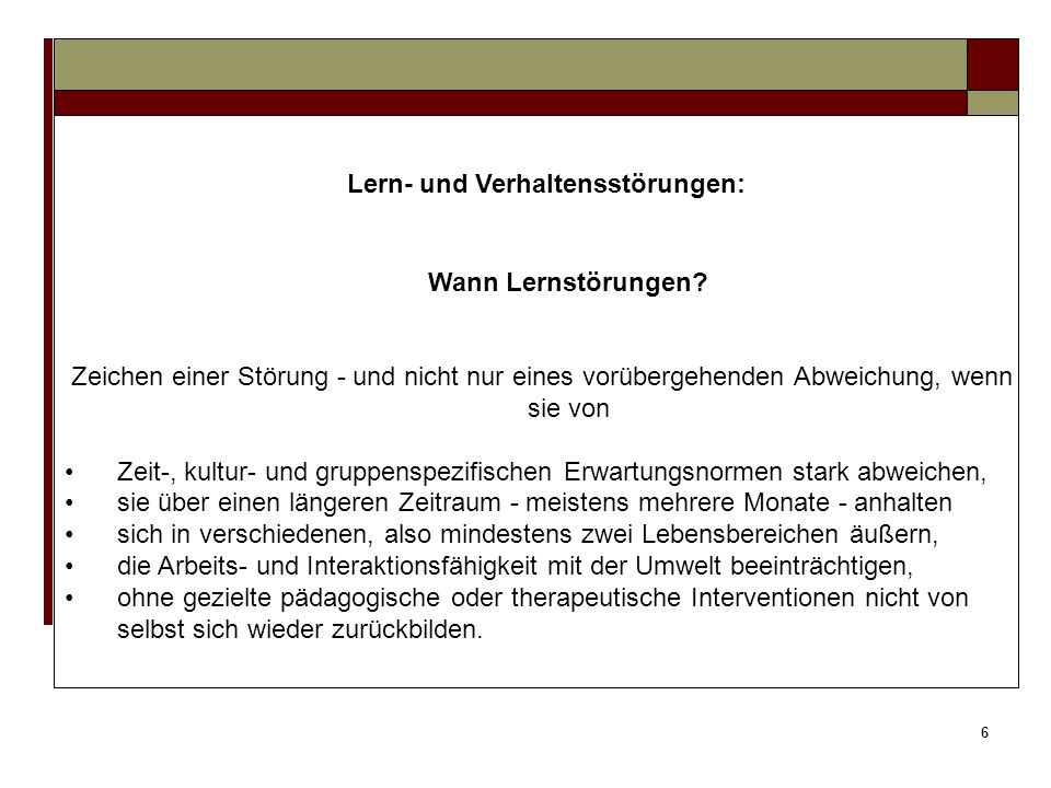 56 3.Lern- und kognitive Förderung durch Unterricht Typische Schul- und Unterrichtssituationen: 2.