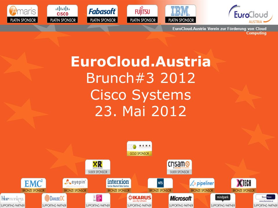 EuroCloud.Austria Verein zur Förderung von Cloud Computing EuroCloud.Austria Brunch#3 2012 Cisco Systems 23.