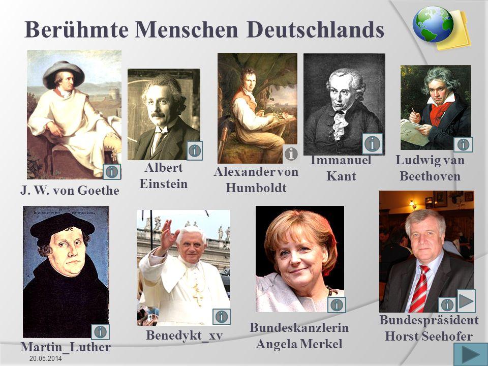 20.05.20145 Berühmte Menschen Deutschlands Benedykt_xv Martin_Luther Albert Einstein Alexander von Humboldt Bundeskanzlerin Angela Merkel Immanuel Kant J.