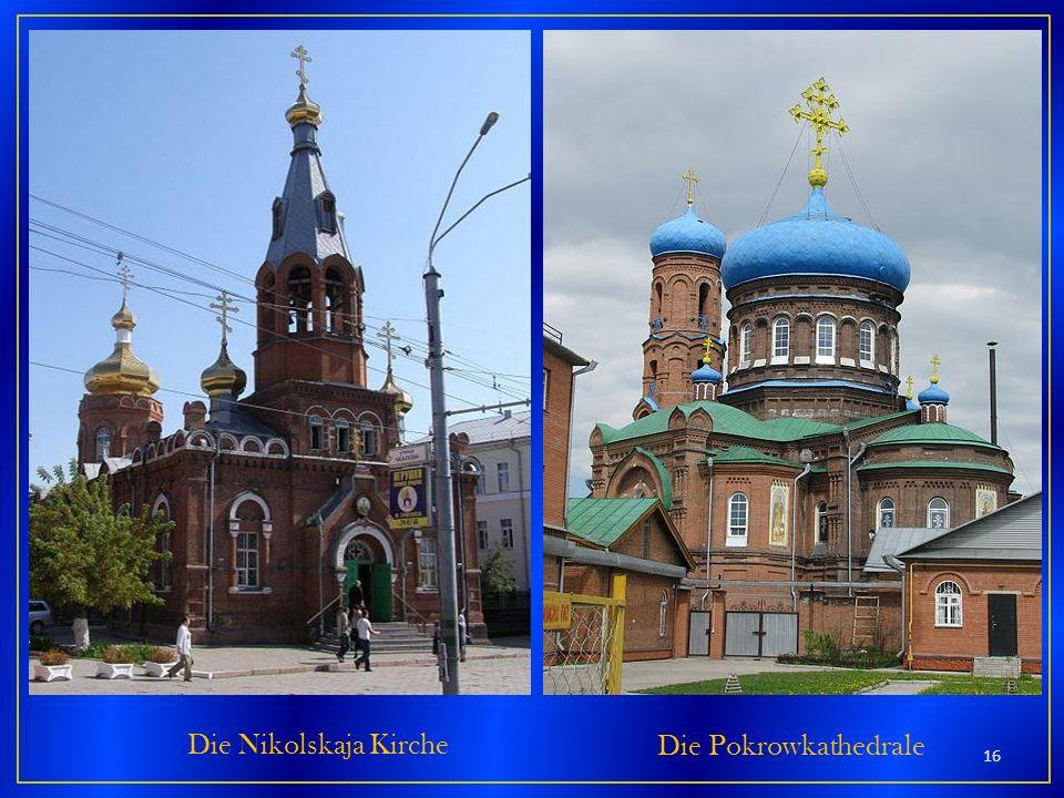 Die Nikolskaja Kirche Die Pokrowkathedrale 16