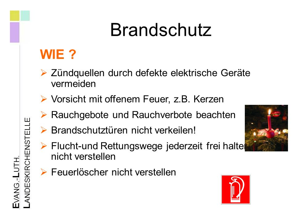 E VANG.- L UTH. L ANDESKIRCHENSTELLE Brandschutz WIE .