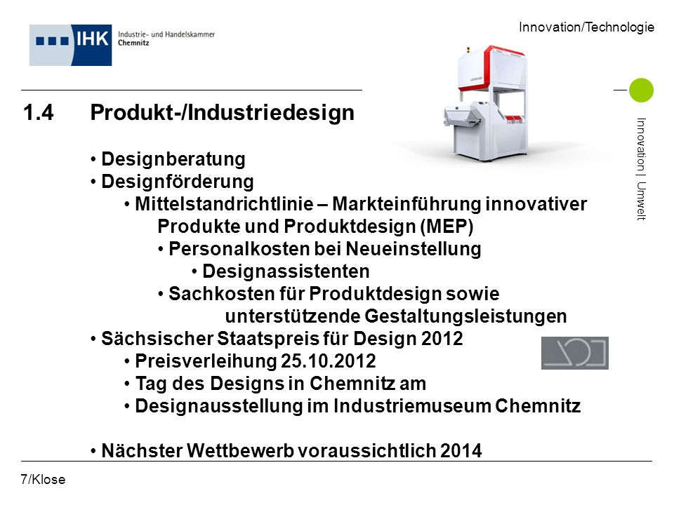 1.4 Produkt-/Industriedesign Designberatung Designförderung Mittelstandrichtlinie – Markteinführung innovativer Produkte und Produktdesign (MEP) Perso