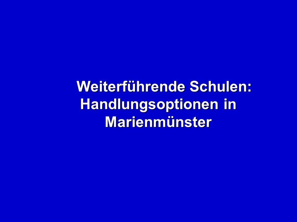 Weiterführende Schulen: Handlungsoptionen in Marienmünster Weiterführende Schulen: Handlungsoptionen in Marienmünster