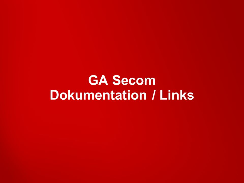 GA Secom Dokumentation / Links