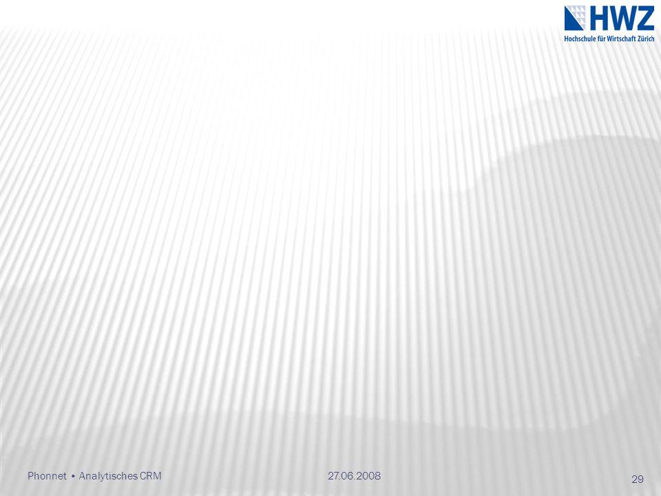 27.06.2008Phonnet Analytisches CRM 29