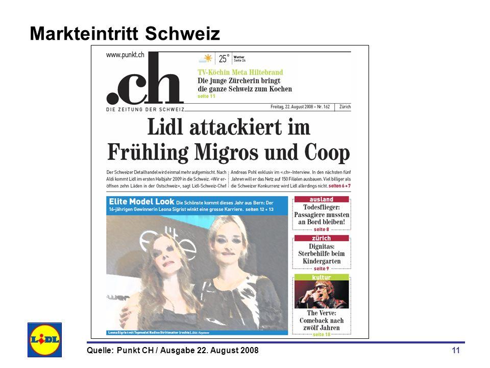 11 Markteintritt Schweiz Quelle: Punkt CH / Ausgabe 22. August 2008