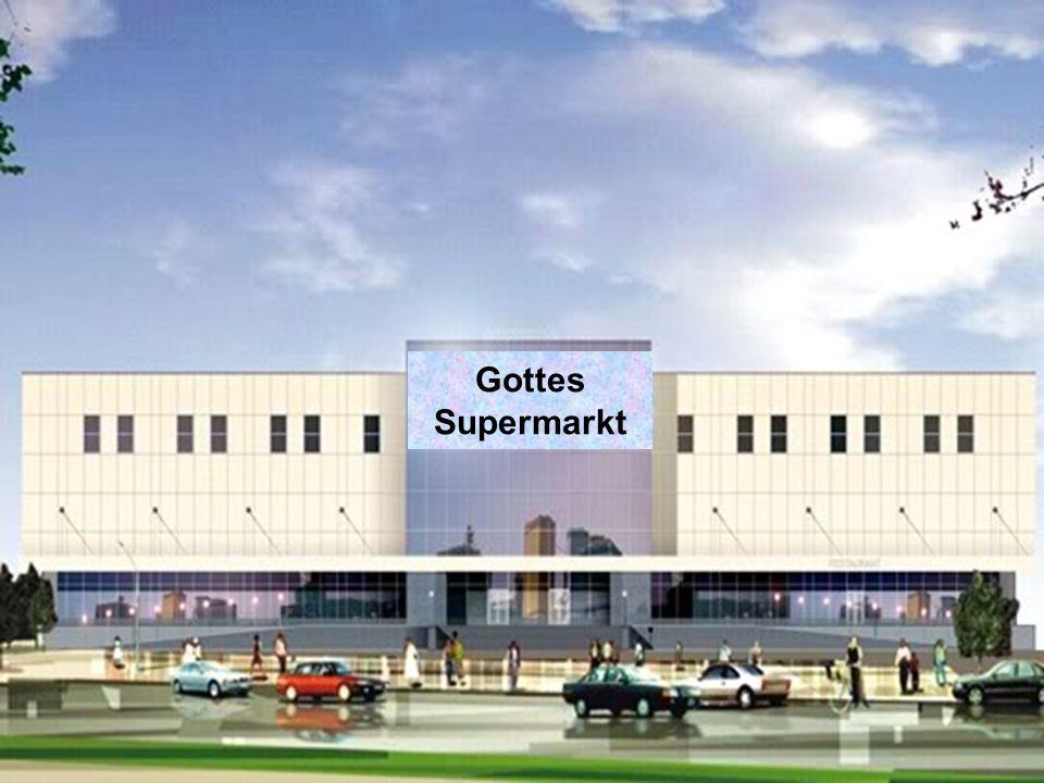 Gottes Supermarkt