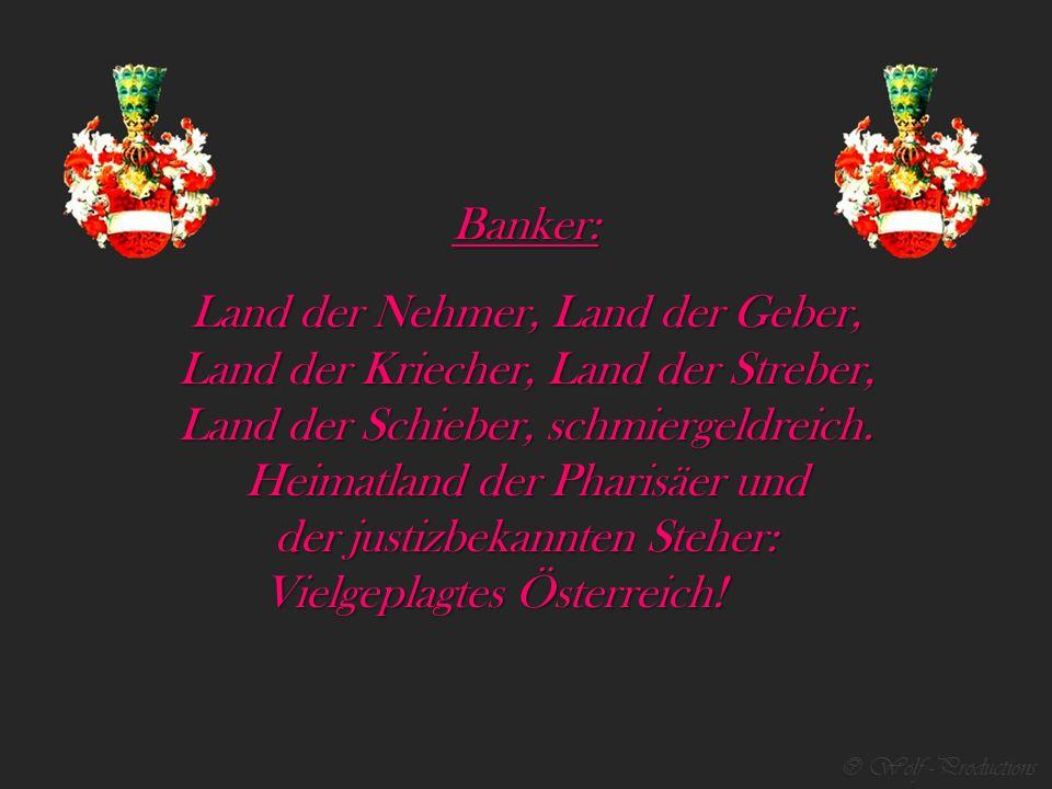 © Wolf -Productions Homosexuelle: Land der Boys und der Kondome, Land der Priester und der Dome, Land der Bläser zukunftsreich.