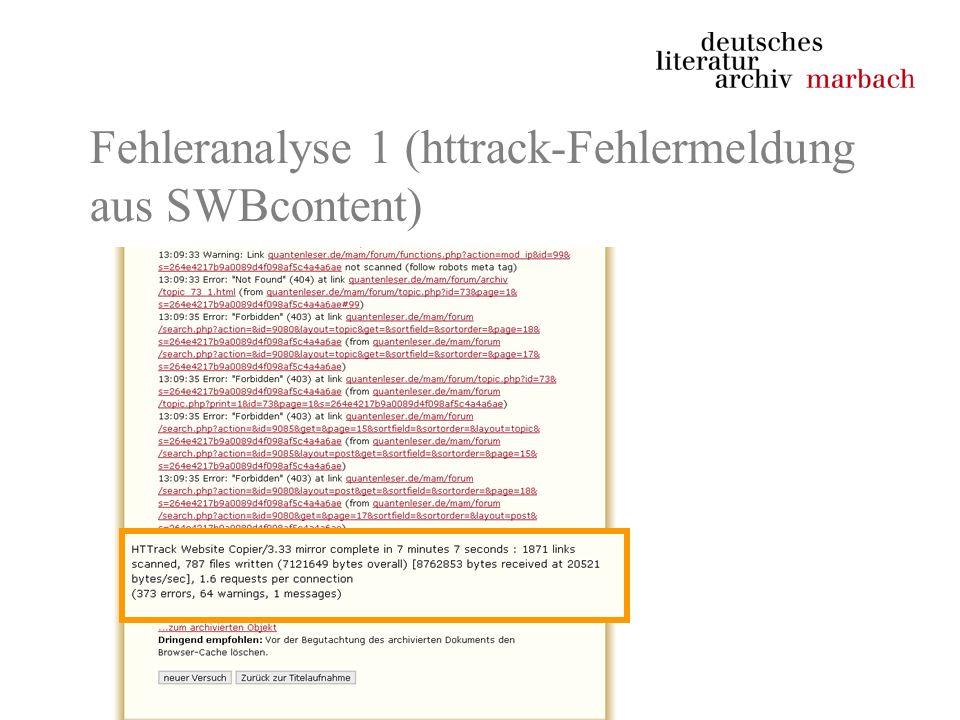 Fehleranalyse 1 (httrack-Fehlermeldung aus SWBcontent)
