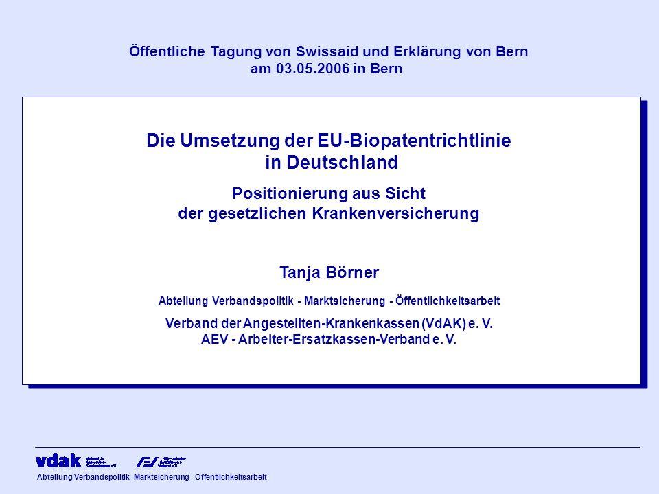 Abteilung Verbandspolitik- Marktsicherung - Öffentlichkeitsarbeit Öffentliche Tagung von Swissaid und Erklärung von Bern am 03.05.2006 in Bern Die Ums