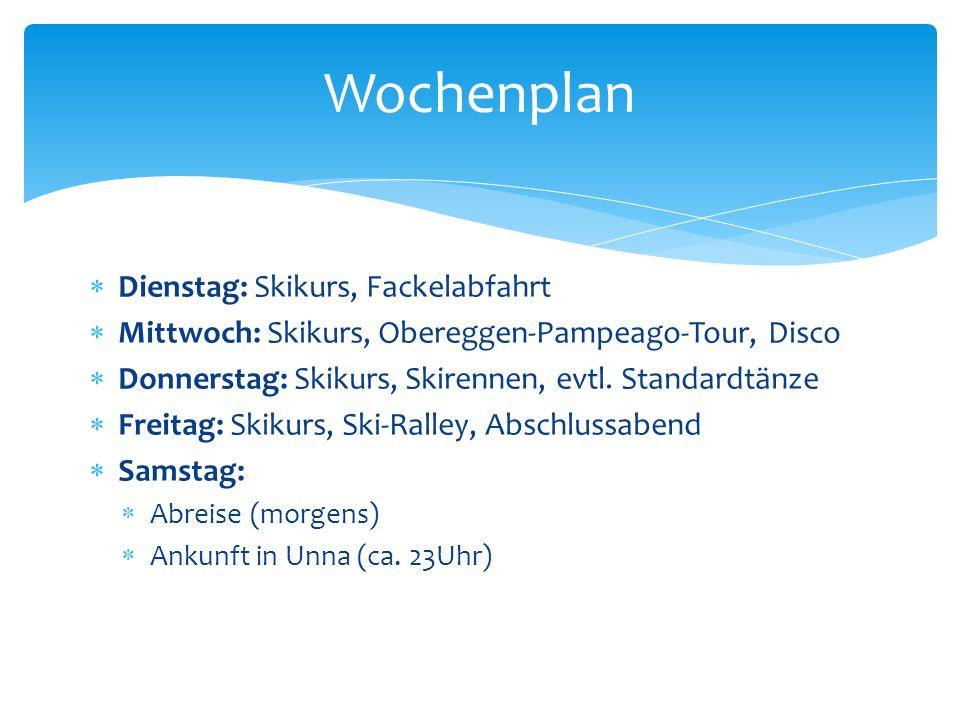 Dienstag: Skikurs, Fackelabfahrt Mittwoch: Skikurs, Obereggen-Pampeago-Tour, Disco Donnerstag: Skikurs, Skirennen, evtl.