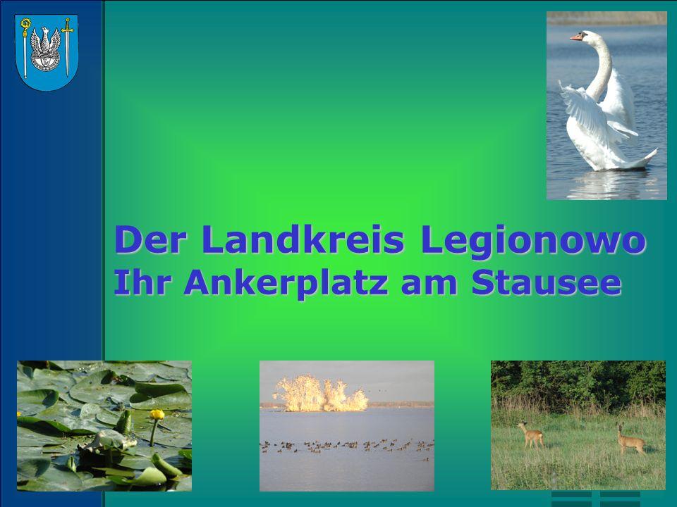 Der Landkreis Legionowo Ihr Ankerplatz am Stausee