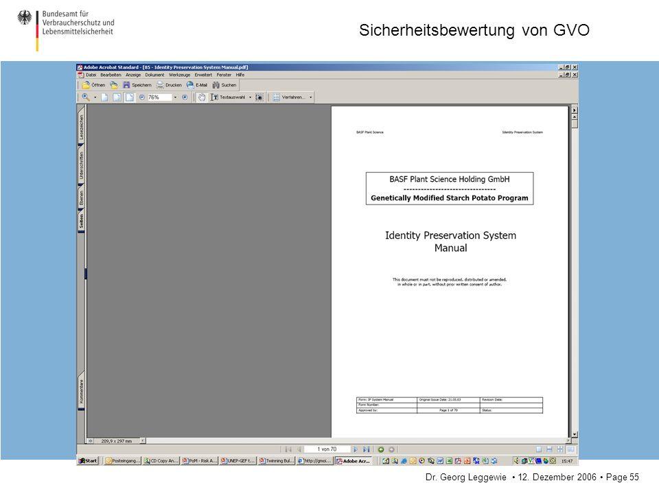 Dr. Georg Leggewie 12. Dezember 2006 Page 55 Sicherheitsbewertung von GVO
