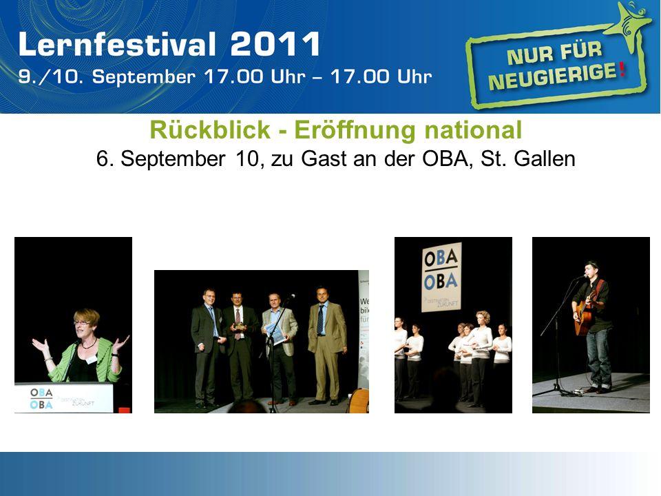 Rückblick - Eröffnung national 6. September 10, zu Gast an der OBA, St. Gallen