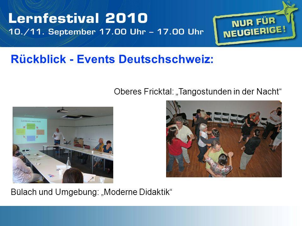 Rückblick - Events Deutschschweiz: Bülach und Umgebung: Moderne Didaktik Oberes Fricktal: Tangostunden in der Nacht