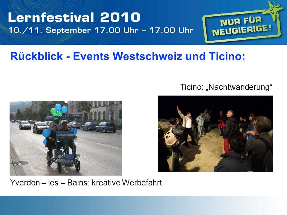 Rückblick - Events Westschweiz und Ticino: Yverdon – les – Bains: kreative Werbefahrt Ticino: Nachtwanderung