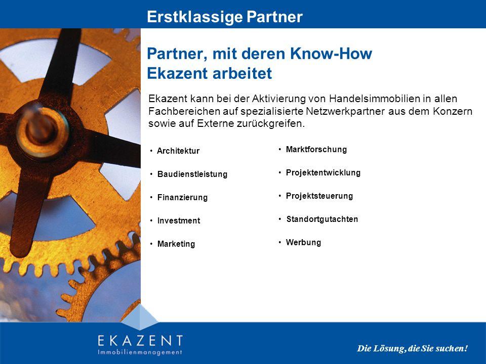 Partner, mit deren Know-How Ekazent arbeitet Erstklassige Partner Die Lösung, die Sie suchen.
