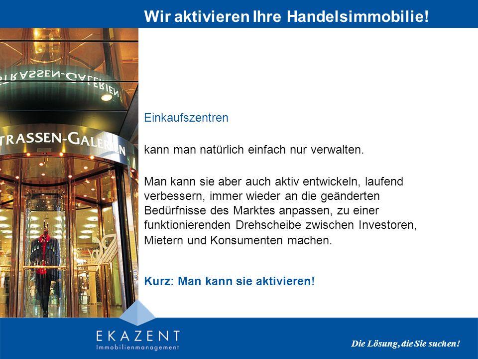 Ekazent ist Teil eines umfassenden österreichischen Immobilienkonzerns Erstklassiger Background Die Lösung, die Sie suchen.