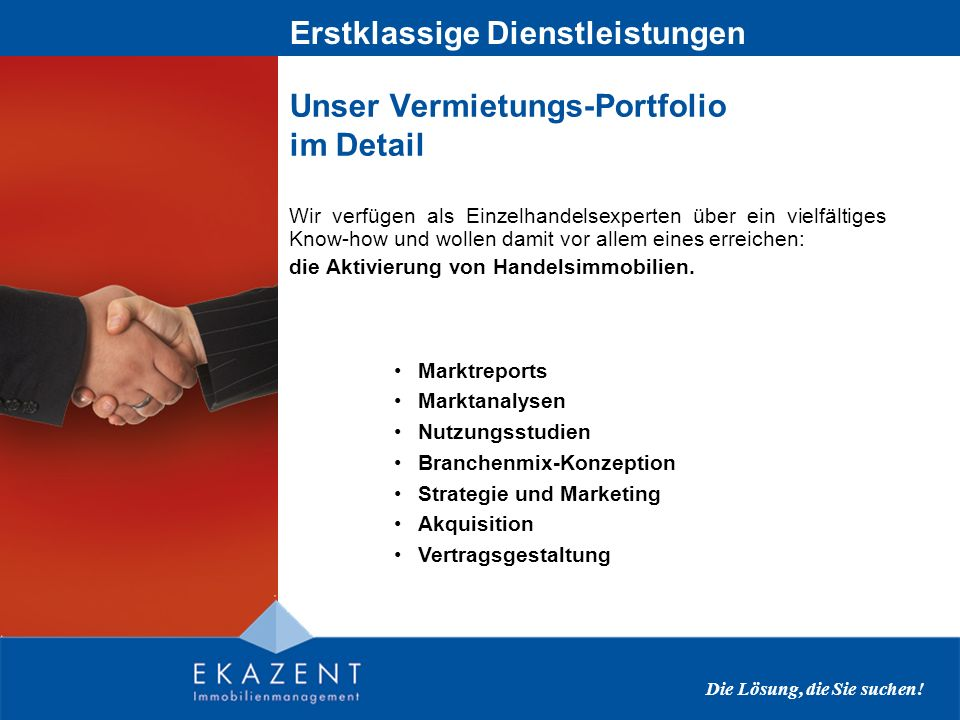 Unser Center-Management-Portfolio im Detail Bei uns arbeiten die profiliertesten Center Manager Österreichs für ein Anliegen: die Aktivierung von Handelsimmobilien.