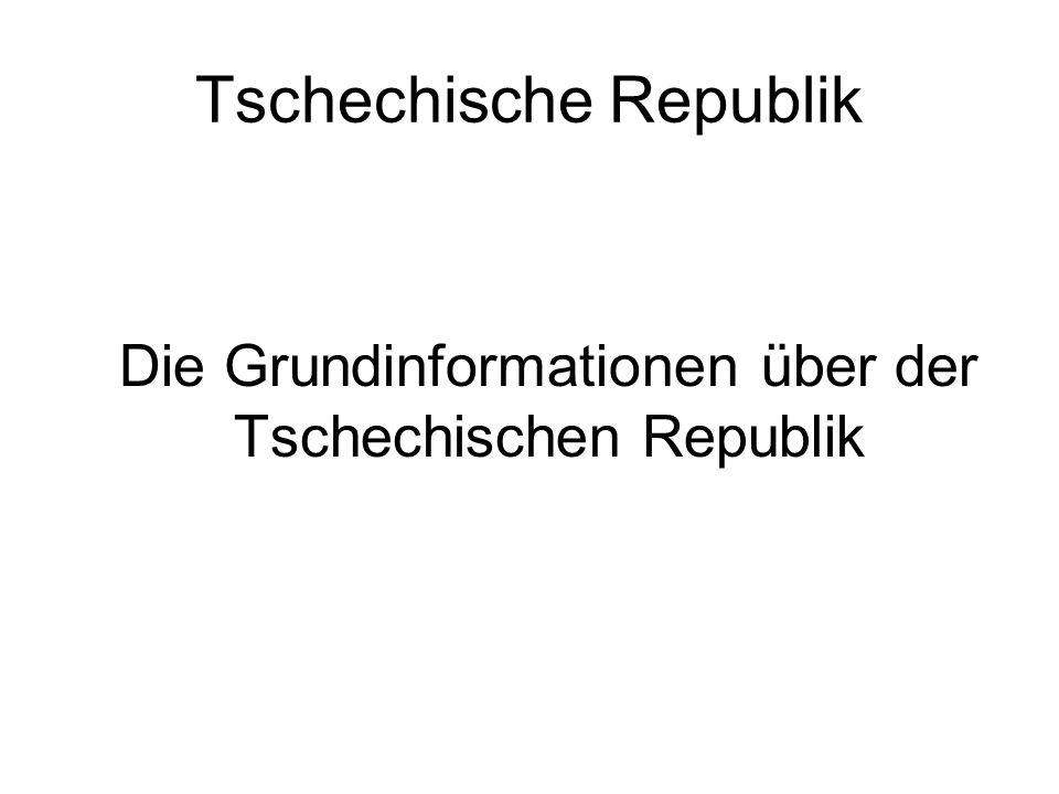 Tschechische Republik Die Grundinformationen über der Tschechischen Republik