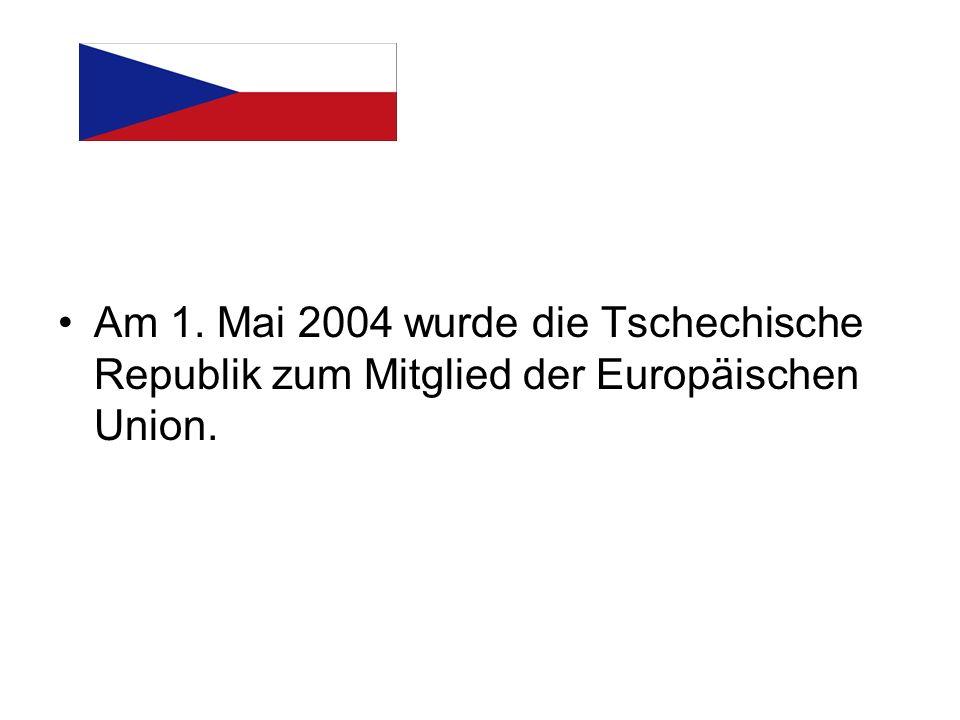Am 1. Mai 2004 wurde die Tschechische Republik zum Mitglied der Europäischen Union.