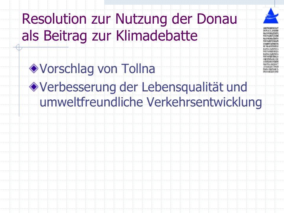 Resolution zur Nutzung der Donau als Beitrag zur Klimadebatte Vorschlag von Tollna Verbesserung der Lebensqualität und umweltfreundliche Verkehrsentwi