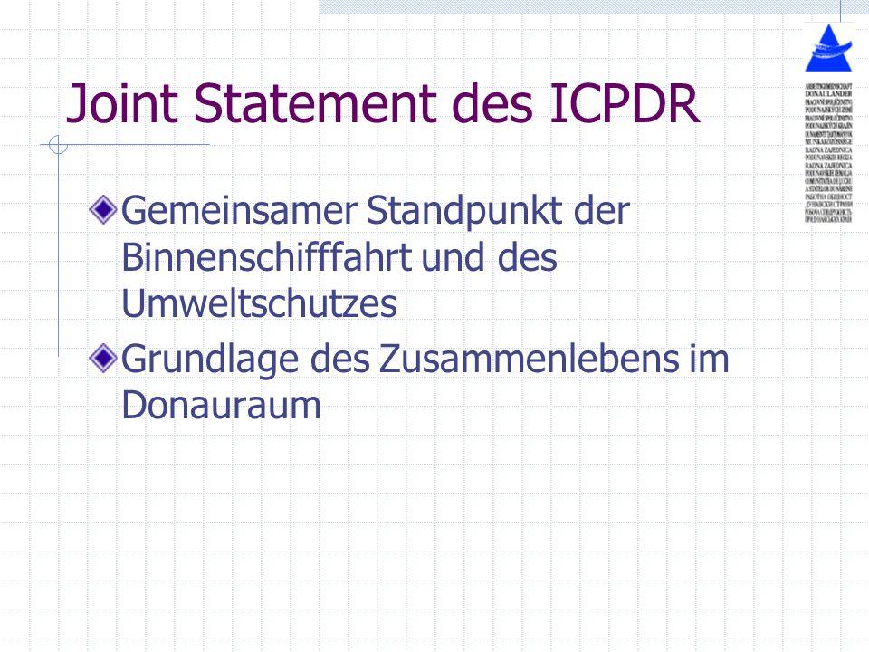 Joint Statement des ICPDR Gemeinsamer Standpunkt der Binnenschifffahrt und des Umweltschutzes Grundlage des Zusammenlebens im Donauraum