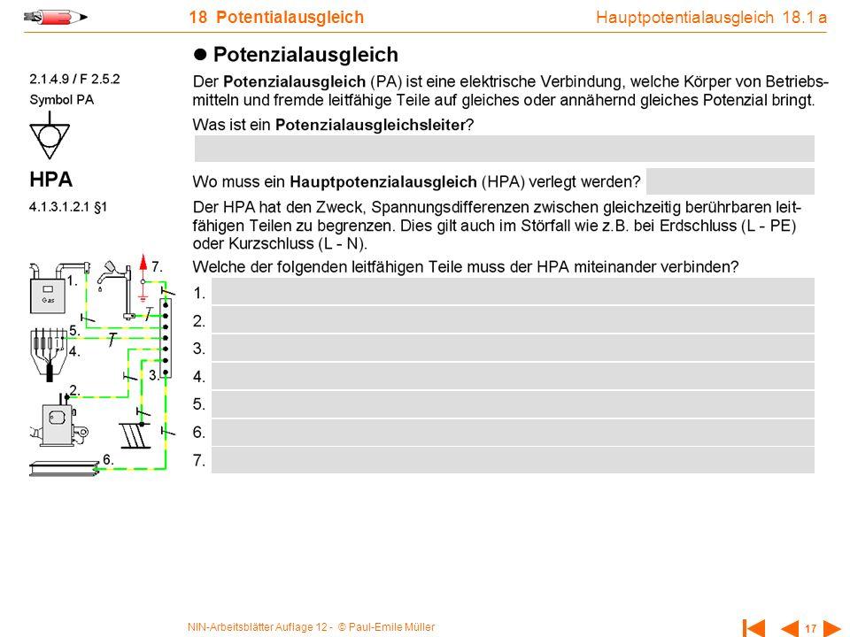NIN-Arbeitsblätter Auflage 12 - © Paul-Emile Müller 17 18 Potentialausgleich Hauptpotentialausgleich 18.1 a