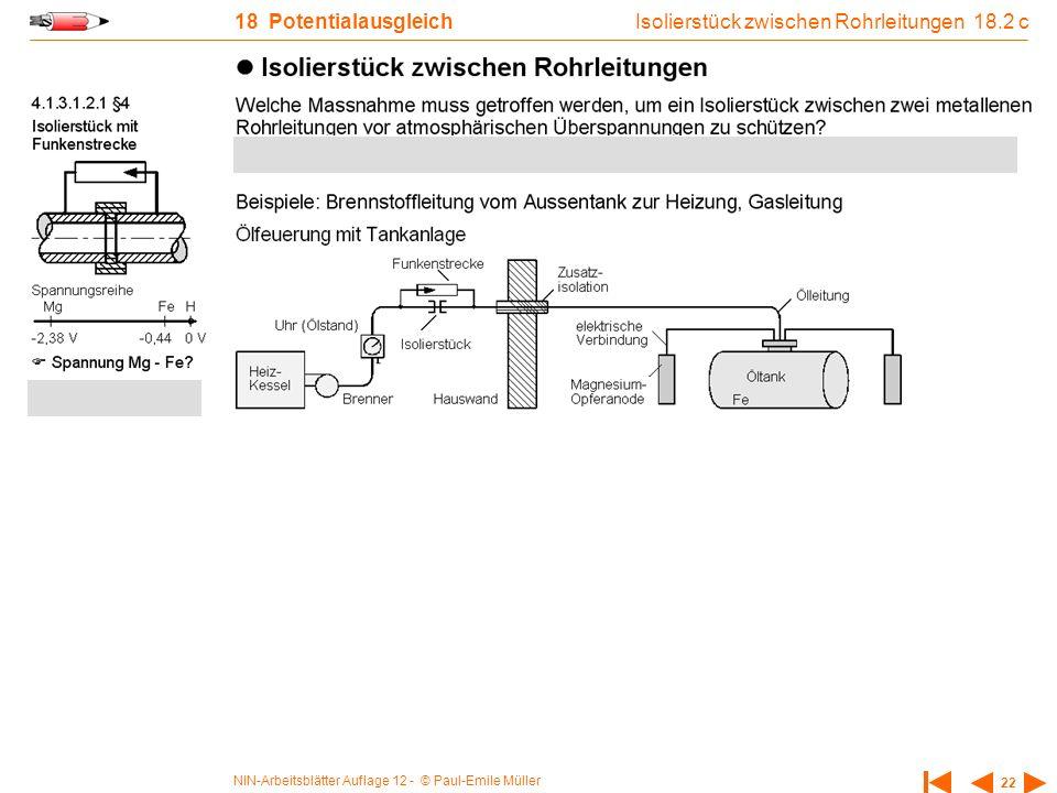 NIN-Arbeitsblätter Auflage 12 - © Paul-Emile Müller 22 18 Potentialausgleich Isolierstück zwischen Rohrleitungen 18.2 c
