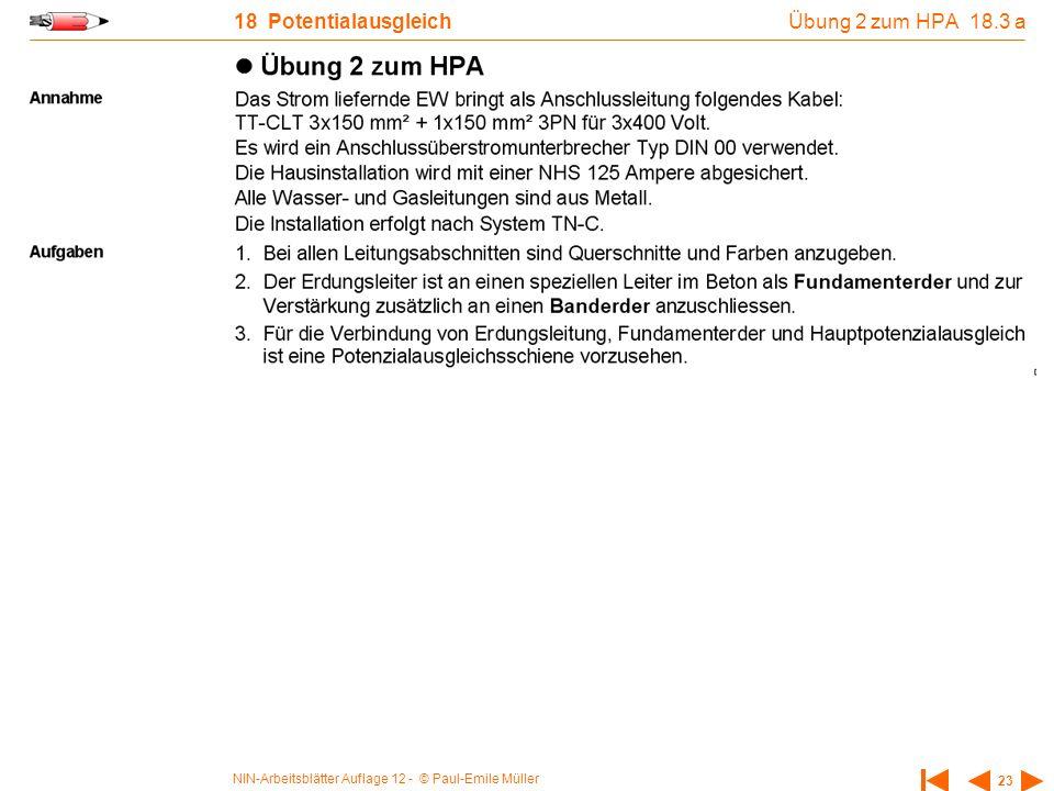 NIN-Arbeitsblätter Auflage 12 - © Paul-Emile Müller 23 18 Potentialausgleich Übung 2 zum HPA 18.3 a