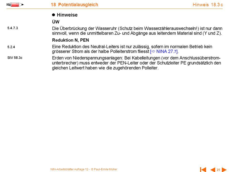 NIN-Arbeitsblätter Auflage 12 - © Paul-Emile Müller 25 18 Potentialausgleich Hinweis 18.3 c