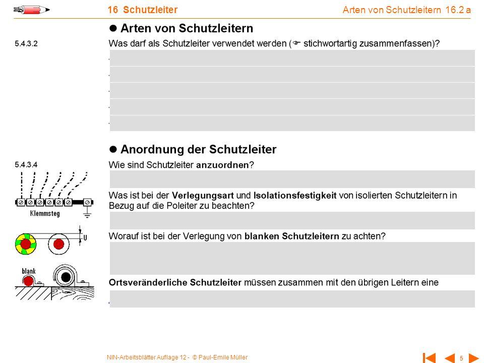 NIN-Arbeitsblätter Auflage 12 - © Paul-Emile Müller 5 16 Schutzleiter Arten von Schutzleitern 16.2 a