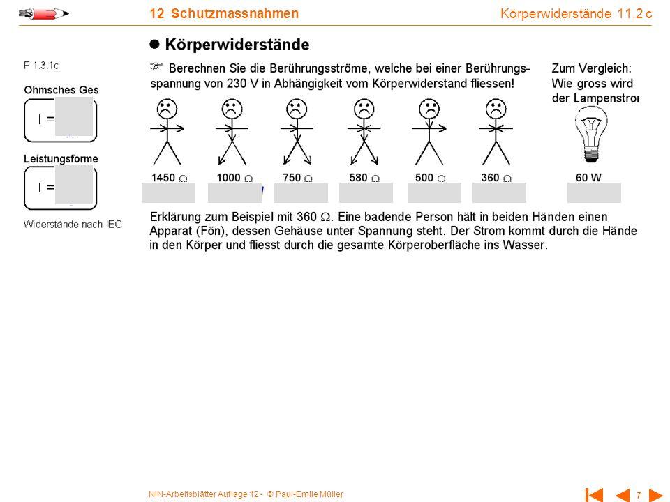 NIN-Arbeitsblätter Auflage 12 - © Paul-Emile Müller 7 12 Schutzmassnahmen Körperwiderstände 11.2 c