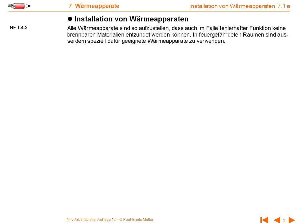NIN-Arbeitsblätter Auflage 12 - © Paul-Emile Müller 5 7 Wärmeapparate Installation von Wärmeapparaten 7.1 a