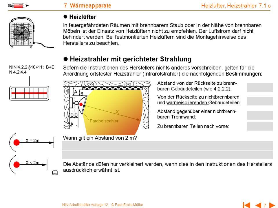 NIN-Arbeitsblätter Auflage 12 - © Paul-Emile Müller 7 7 Wärmeapparate Heizlüfter, Heizstrahler 7.1 c