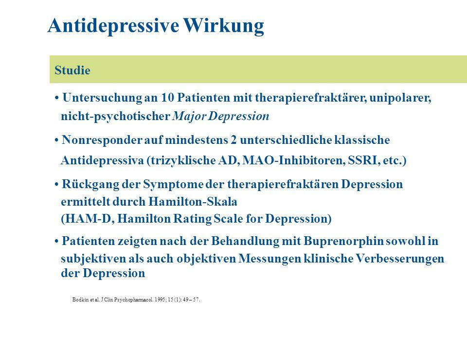 Bodkin et al. J Clin Psychopharmacol. 1995; 15 (1): 49 – 57. Studie: Untersuchung an 10 Patienten mit therapierefraktärer, unipolarer, nicht-psychotis