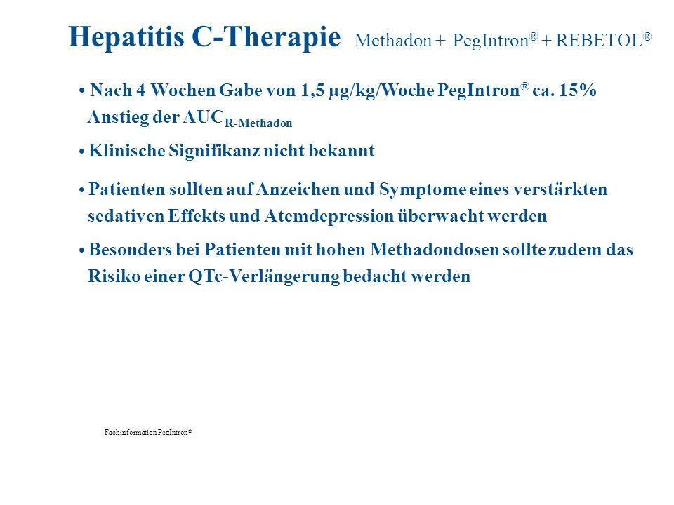 Fachinformation PegIntron ® Nach 4 Wochen Gabe von 1,5 µg/kg/Woche PegIntron ® ca. 15% Anstieg der AUC R-Methadon Klinische Signifikanz nicht bekannt