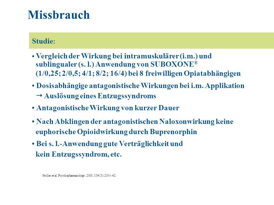Vergleich der Wirkung bei intramuskulärer (i.m.) und sublingualer (s. l.) Anwendung von SUBOXONE ® (1/0,25; 2/0,5; 4/1; 8/2; 16/4) bei 8 freiwilligen