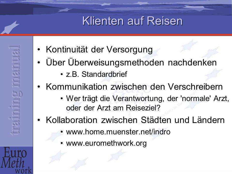 Klienten auf Reisen Kontinuität der Versorgung Über Überweisungsmethoden nachdenken z.B.