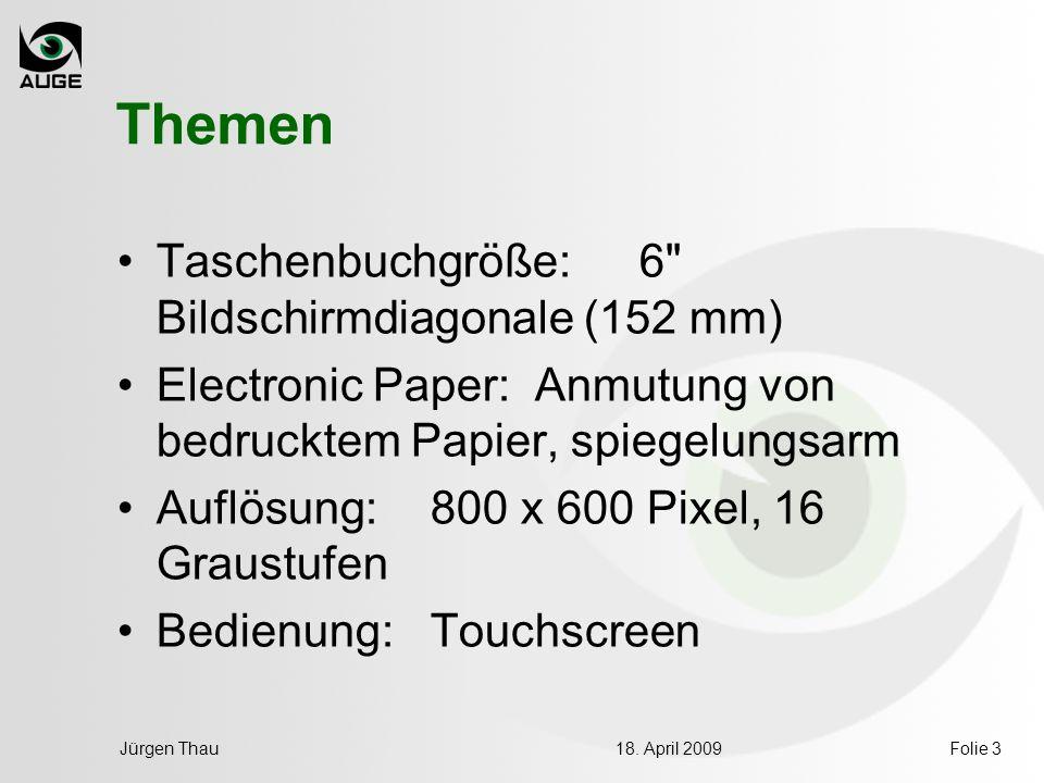 18. April 2009Jürgen ThauFolie 3 Themen Taschenbuchgröße: 6