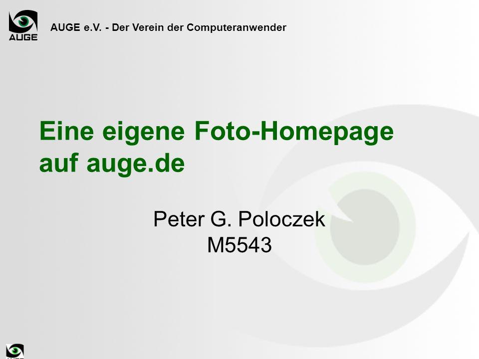 AUGE e.V. - Der Verein der Computeranwender Eine eigene Foto-Homepage auf auge.de Peter G.