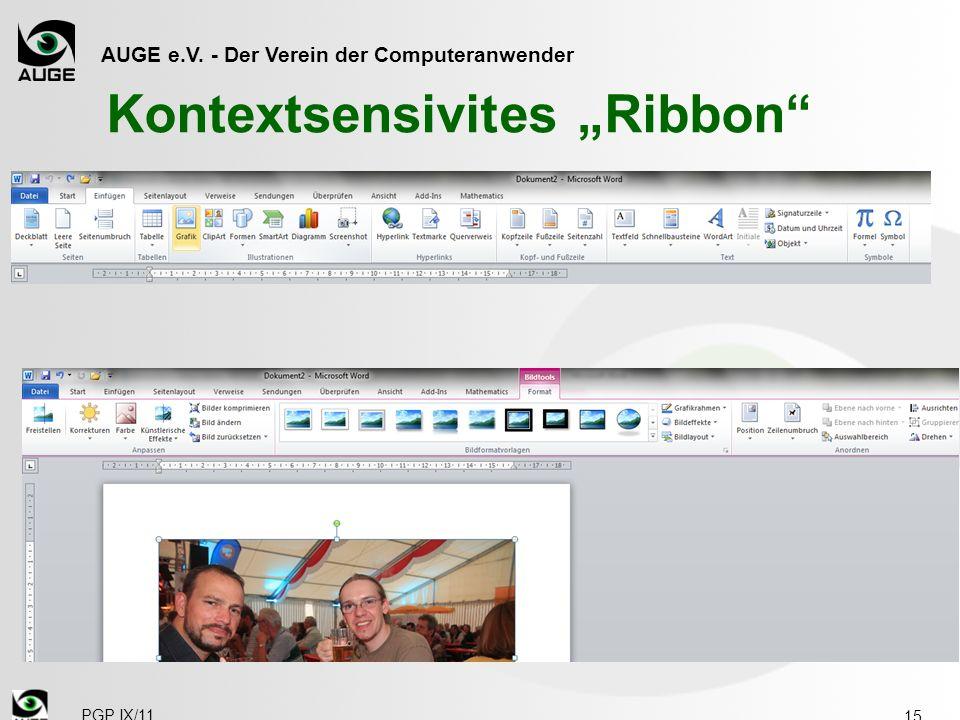AUGE e.V. - Der Verein der Computeranwender PGP IX/11 Kontextsensivites Ribbon 15