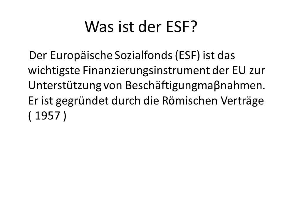 Was ist der ESF.