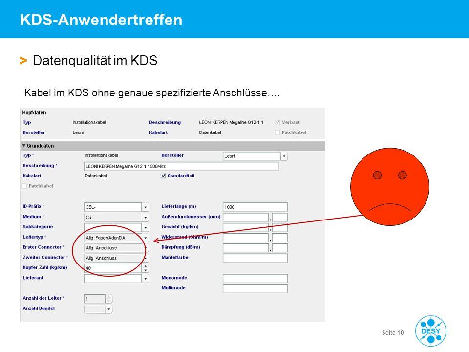 Vorname Name | Titel der Veranstaltung | Datum | Seite 10 KDS-Anwendertreffen > Datenqualität im KDS Kabel im KDS ohne genaue spezifizierte Anschlüsse