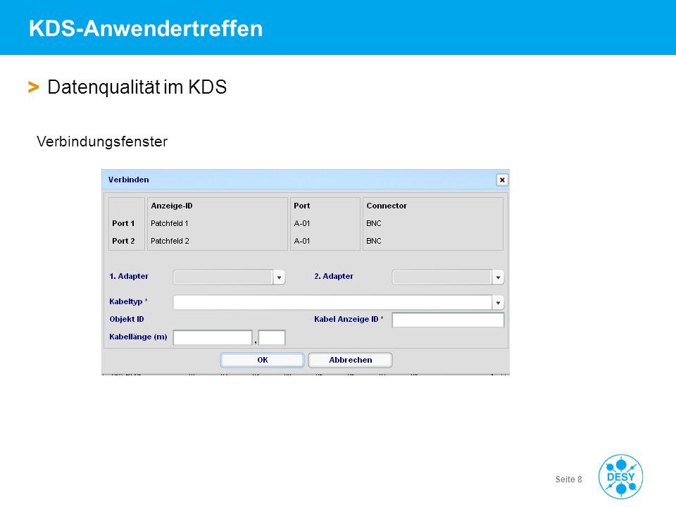 Vorname Name | Titel der Veranstaltung | Datum | Seite 8 KDS-Anwendertreffen > Datenqualität im KDS Verbindungsfenster