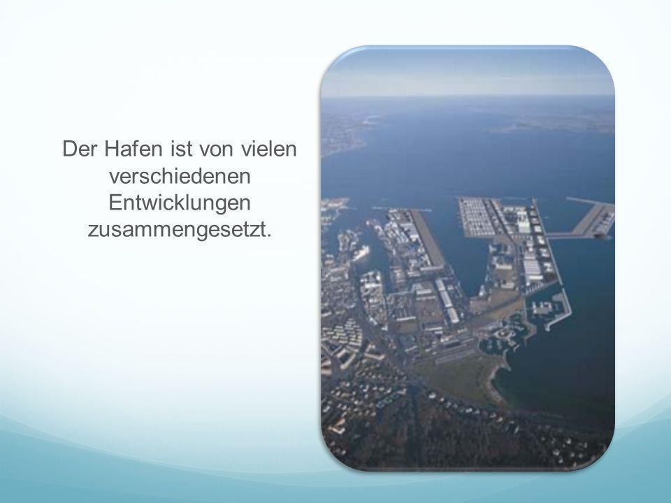 Der Hafen ist von vielen verschiedenen Entwicklungen zusammengesetzt.