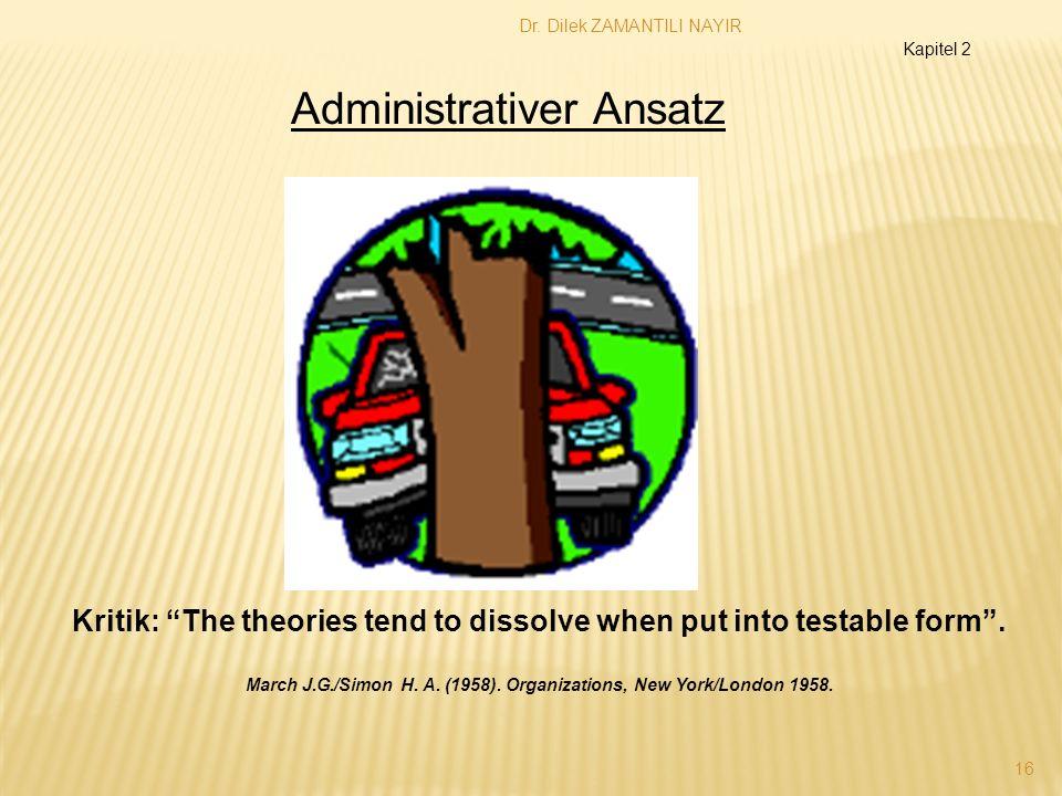 Dr.Dilek ZAMANTILI NAYIR 16 Kritik: The theories tend to dissolve when put into testable form.